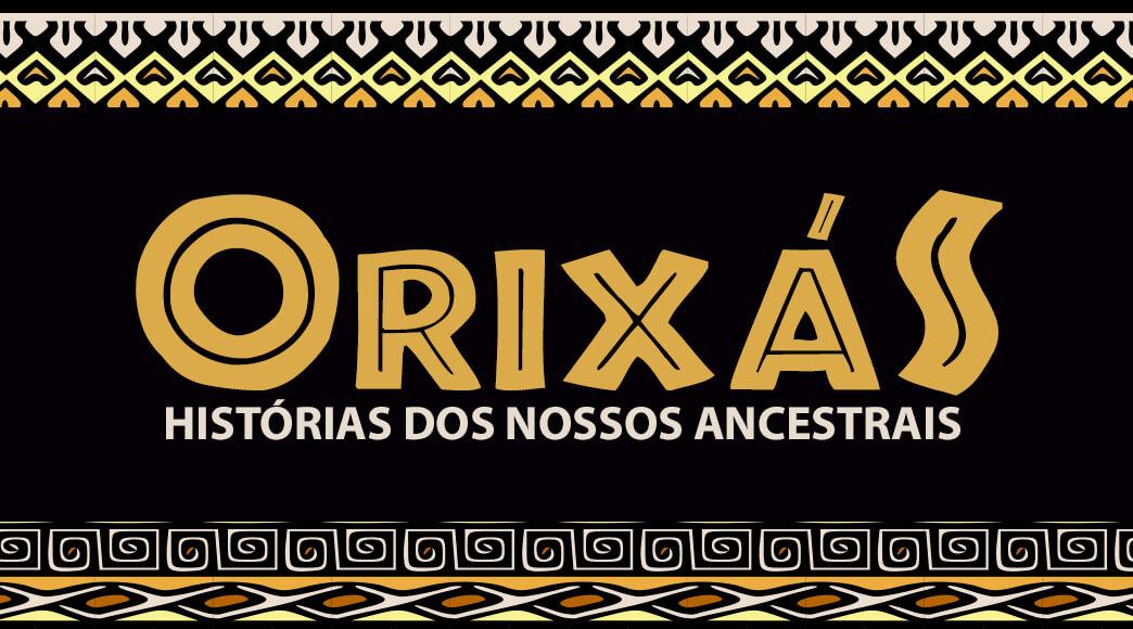 """Lançamento da antologia """"Orixás: histórias dos nossos ancestrais"""""""