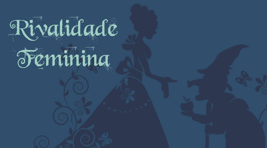 "Lançamento: ""Rivalidade feminina"""